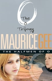 Halfmen Of O ebook by Maurice Gee