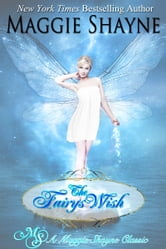 The Fairy's Wish ebook by Maggie Shayne