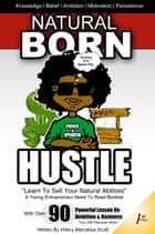 Natural Born Hustle ebook by Hillery Marcellus Scott