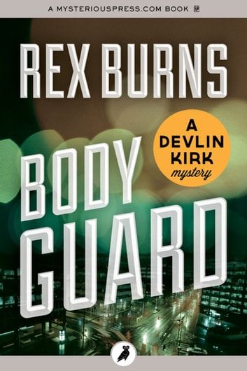 Body Guard ebook by Rex Burns
