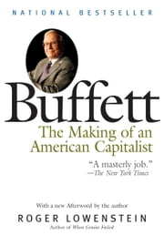 Buffett - The Making of an American Capitalist ebook by Roger Lowenstein