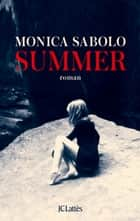Summer ebooks by Monica Sabolo