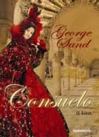 Consuelo II. rész ebook by George Sand