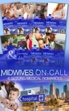Midwives On-Call ebook by Carol Marinelli, Marion Lennox, Alison Roberts,...