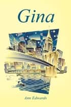 Gina ebook by Ann Edwards