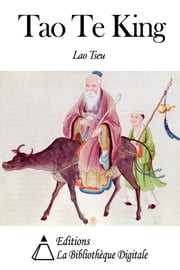 Tao Te King ebook by Lao Tseu