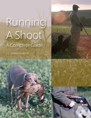 Running a Shoot - A Complete Guide ebook by J C Jeremy Hobson