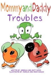 Mommy and Daddy Troubles ebook by Rebecca Sossi,Matt Sossi