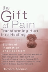 The Gift of Pain ebook by Barbara Altemus