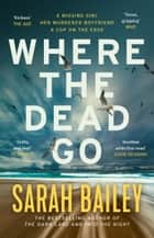 Where the Dead Go ebook by