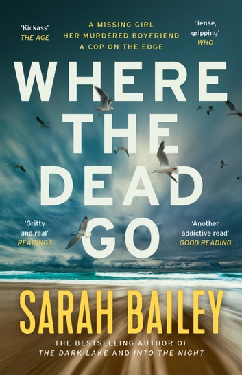Where the Dead Go ebook by Sarah Bailey