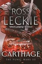 Carthage ebook by Ross Leckie