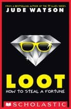 Loot ebook by Jude Watson