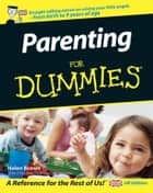 Parenting For Dummies ebook by Helen Brown