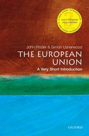 The European Union: A Very Short Introduction ebook by John Pinder, Simon Usherwood