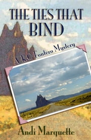 The Ties That Bind ebook by Andi Marquette