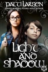 Light and Shadow ebook by Patti Larsen