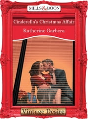 Cinderella's Christmas Affair (Mills & Boon Desire) (King of Hearts, Book 2) 電子書 by Katherine Garbera