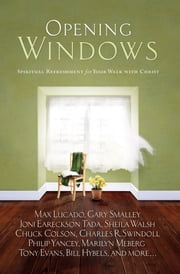 Opening Windows - Spiritual Refreshment for Your Walk with Christ ebook by Howard Books