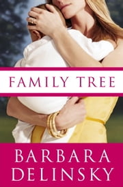 Family Tree ebook by Barbara Delinsky