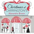 Christmas at Carrington's audiobook by Alexandra Brown