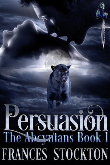 Persuasion - The Abcynians, #1 ebook by Frances Stockton