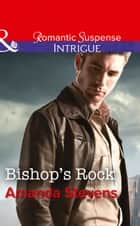 Bishop's Rock (Mills & Boon Intrigue) ebook by Amanda Stevens