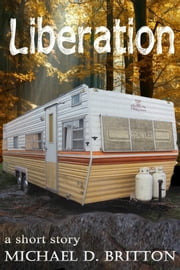 Liberation ebook by Michael D. Britton