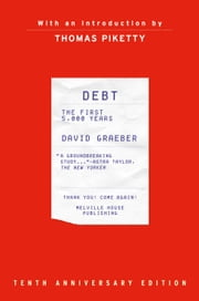 Debt, Updated and Expanded - The First 5,000 Years ebook by David Graeber