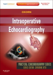 Intraoperative Echocardiography ebook by Donald Oxorn,Denise C. Joffe