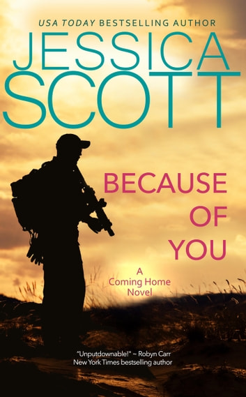 Because of You - A Coming Home novel ebook by Jessica Scott