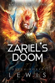 Zariel's Doom (Angels and Djinn, Book 3 of 3) ebook by Joseph Robert Lewis