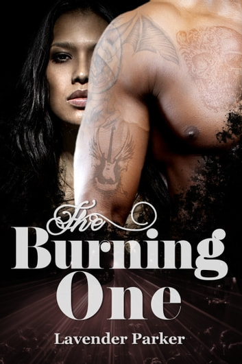 The Burning One ebook by Lavender Parker