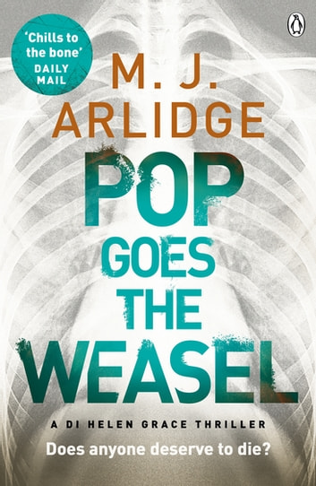 Pop Goes the Weasel - DI Helen Grace 2 ebook by M. J. Arlidge