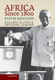 Africa since 1800 ebook by Roland Oliver,Anthony Atmore