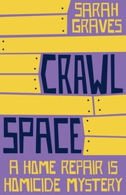 Crawlspace ebook by Sarah Graves