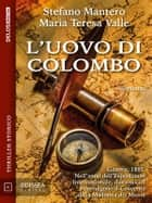 L'uovo di Colombo ebook by Stefano Mantero, Maria Teresa Valle