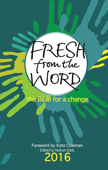 Fresh From the Word 2016 - The Bible for a change ebook by
