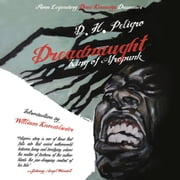 Dreadnaught - King of Afropunk audiobook by D.H. Peligro