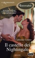 Il castello dei Nightingale (I Romanzi Introvabili) ebook by Catherine Coulter, Cristina Pradella