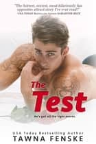 The Test ebook by Tawna Fenske