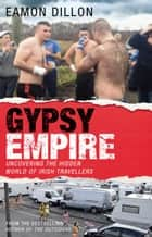 Gypsy Empire ebook by Eamon Dillon