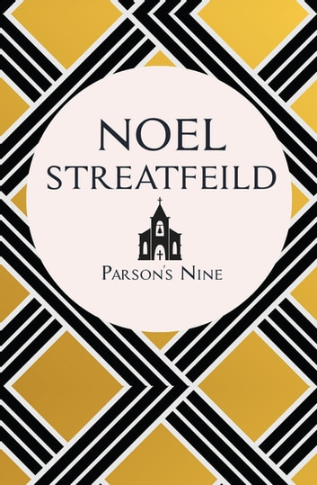 Parson's Nine ebook by Noel Streatfeild
