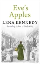 Eve's Apples ebook by Lena Kennedy