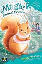 Sophie Flufftail's Brave Plan - Book 5 ebook by Daisy Meadows