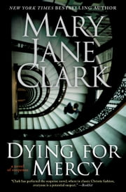 Dying for Mercy ebook by Mary Jane Clark