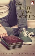 The Light of the World ebook by Ellen Simpson