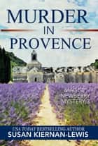 Murder in Provence ebook by Susan Kiernan-Lewis