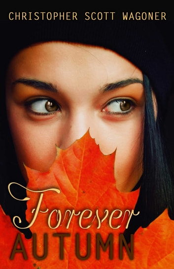 Forever Autumn ebook by Christopher Scott Wagoner