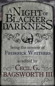 A Night of Blacker Darkness ebook by Dan Wells